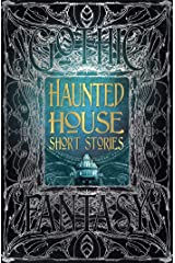 Haunted House Short Stories (Gothic Fantasy) Kindle Edition