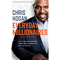 Everyday Millionaires: How Ordinary People Built Extraordinary Wealth—and How You Can Too (English Edition)