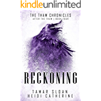 Reckoning: After the Thaw (The Thaw Chronicles Book 4)