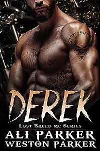 Derek: A Gritty Bad Boy MC Romance (The Lost Breed MC Book 5)