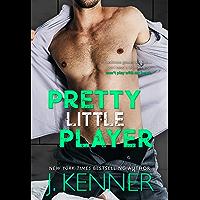 Pretty Little Player (Blackwell-Lyon Book 2)
