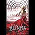 The Blinds: Spiel nicht nach ihren Regeln