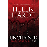 Unchained: Blood Bond: Volume 1 (Parts 1, 2 & 3) (Blood Bond Saga)