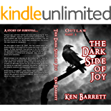 The Dark Side of Joy (OUTLAW Book 1)