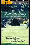 Poor Mr. Darcy: A Pride and Prejudice Variation