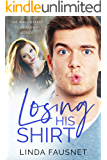 Losing His Shirt (Wall Street to Broadway Series Book 1)