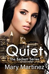 Quiet (The Beckett Series Book 3) Kindle Edition