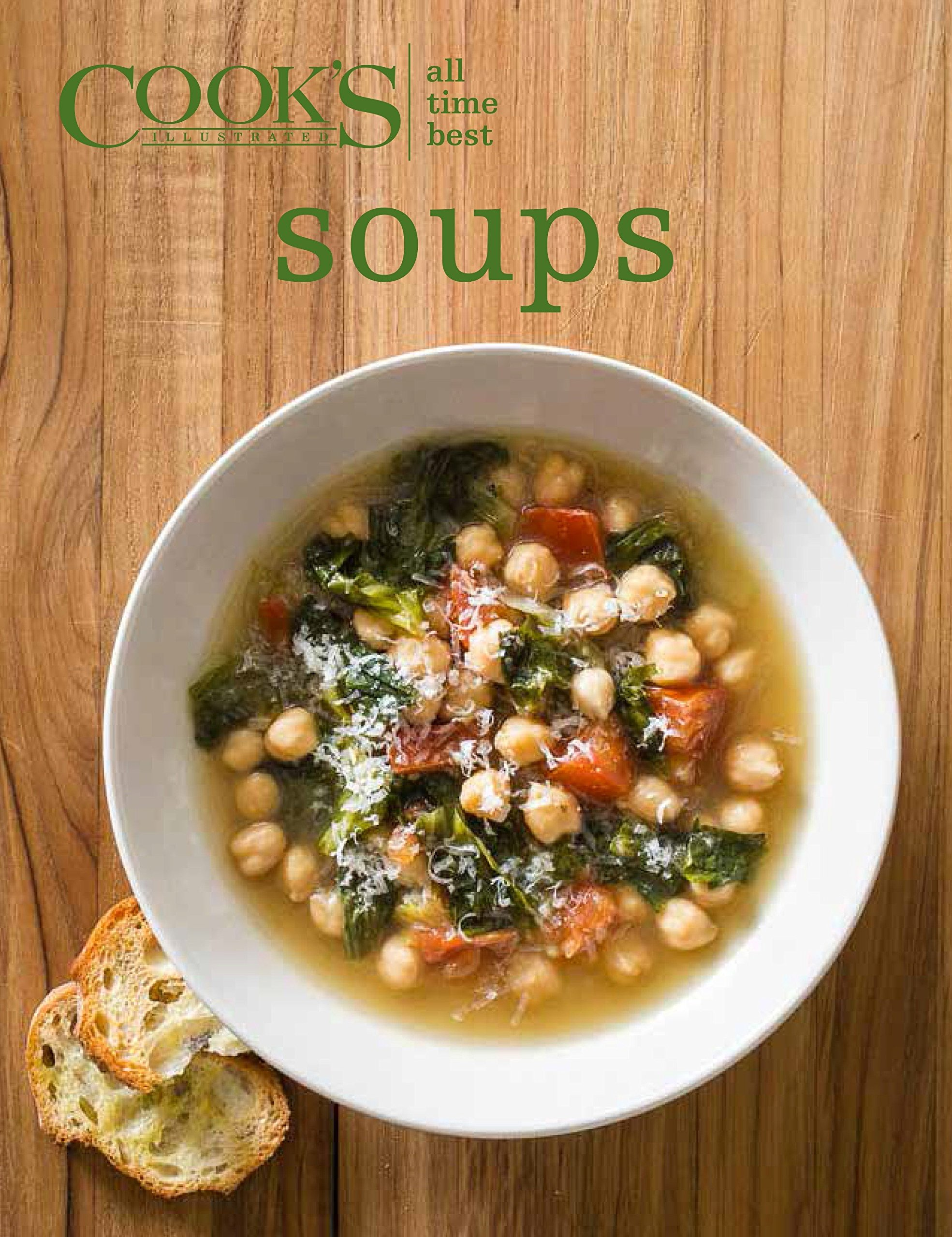 All Time Best Soups by Cook s Illustrated (Image #1)