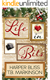 Life in Bits: A Lesbian Christmas Romance