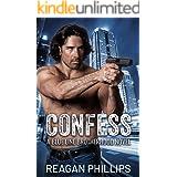 Confess: Blue Line Brotherhood Book 1