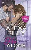 His Alone: A Full-Length Novel (For Her)