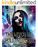 The Witch of Hollow Woods: A Halloween Reverse Harem Romance