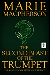 The Second Blast of the Trumpet (John Knox Book 2) Kindle Edition