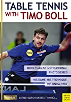 Table Tennis With Timo Boll: More Than 50
