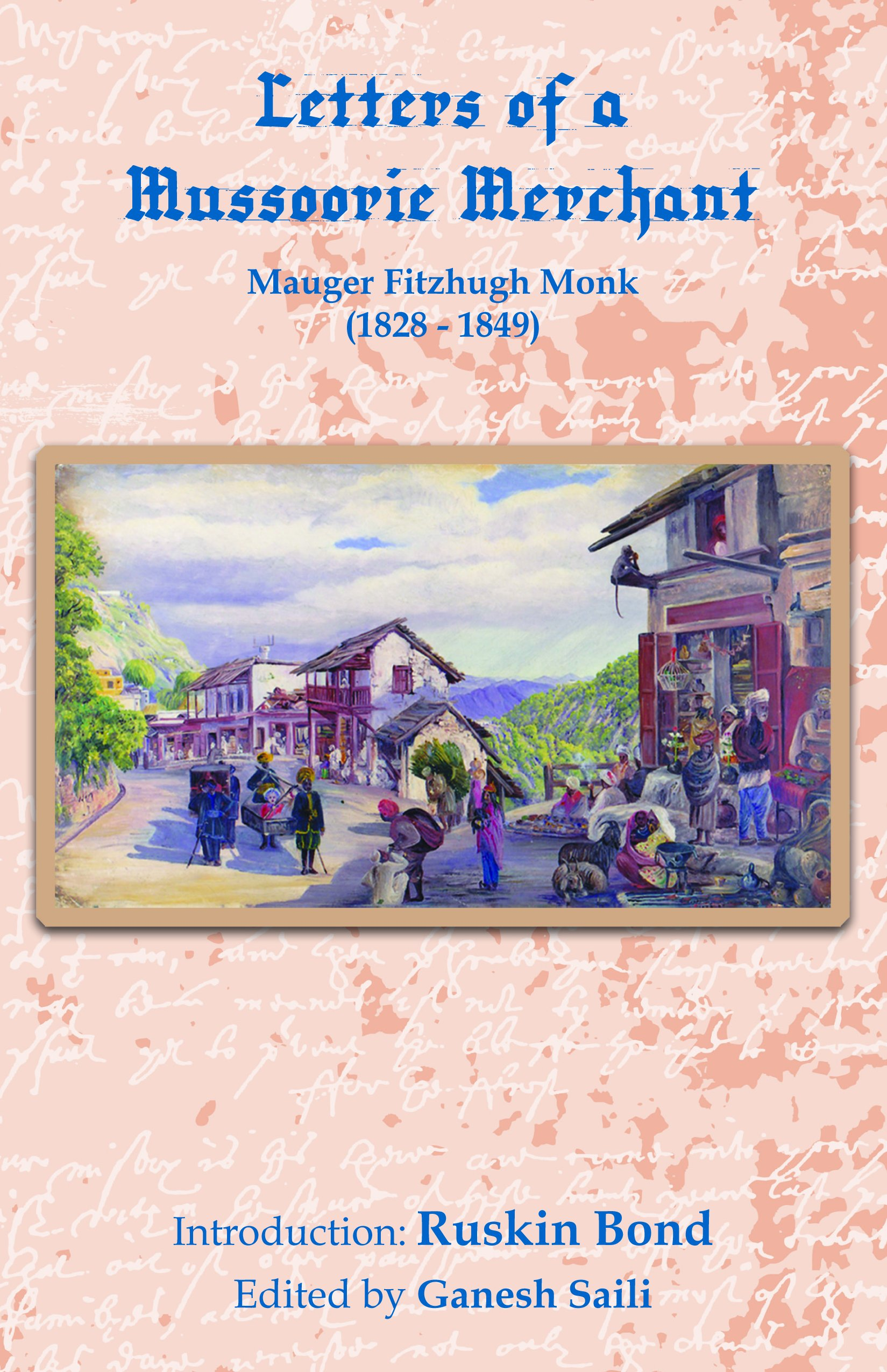 Letters of a Mussoorie Merchant