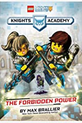 The Forbidden Power (LEGO NEXO KNIGHTS: Knights Academy #1) Kindle Edition