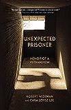 Unexpected Prisoner: Memoir of a Vietnam POW