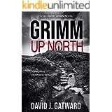 Grimm Up North: A DCI Harry Grimm Crime Novel