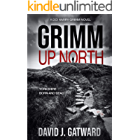 Grimm Up North: A Yorkshire Murder Mystery Book 1 (A DCI Harry Grimm Crime Novel)