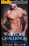 Wheelie's Challenge: Insurgents Motorcycle Club (Insurgents MC Romance Book 11)