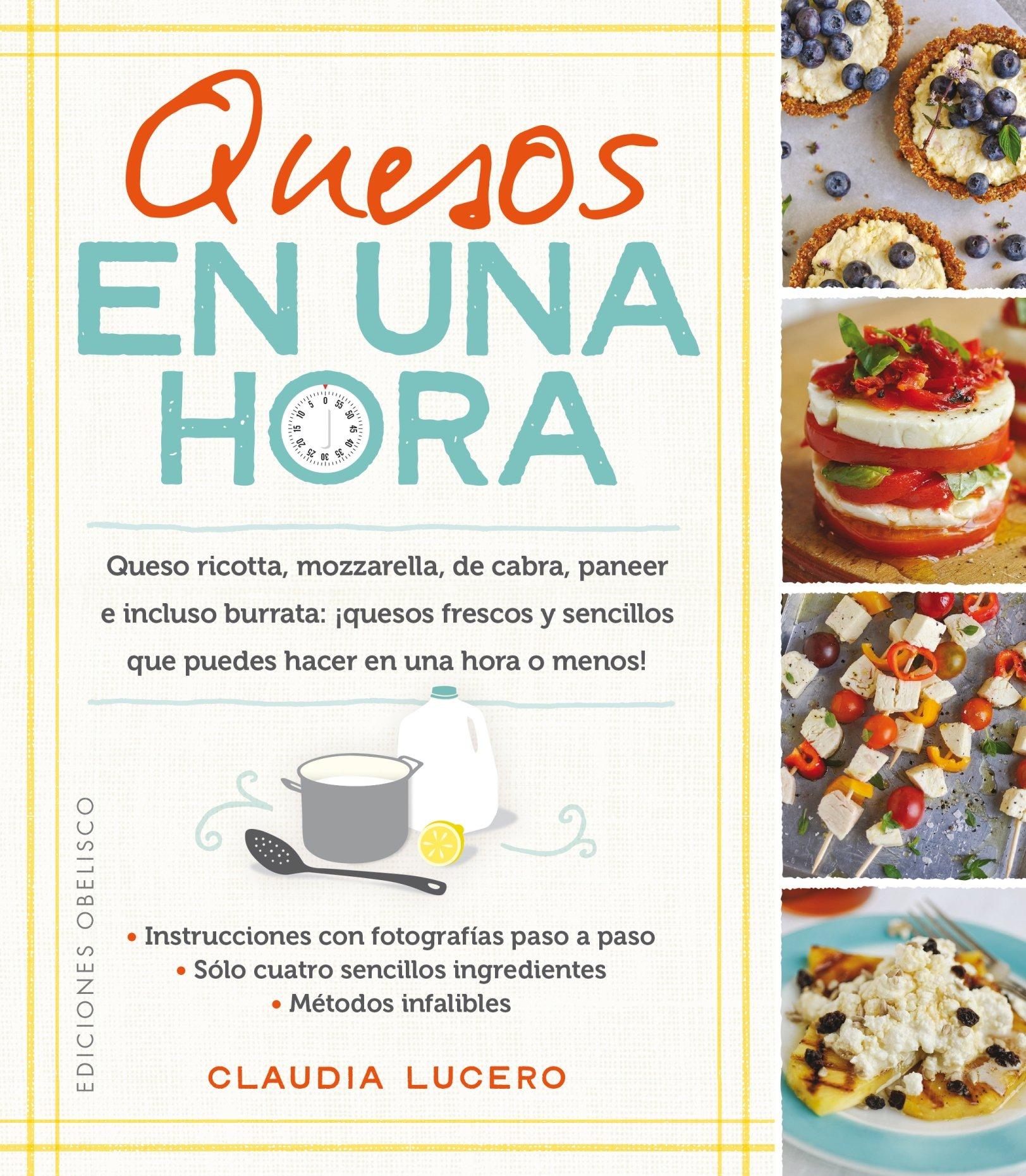 Quesos en una hora (Spanish Edition)
