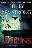 Visions (A Cainsville Novel)