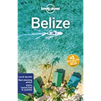 Lonely Planet Belize 7th Ed.: 7th Edition