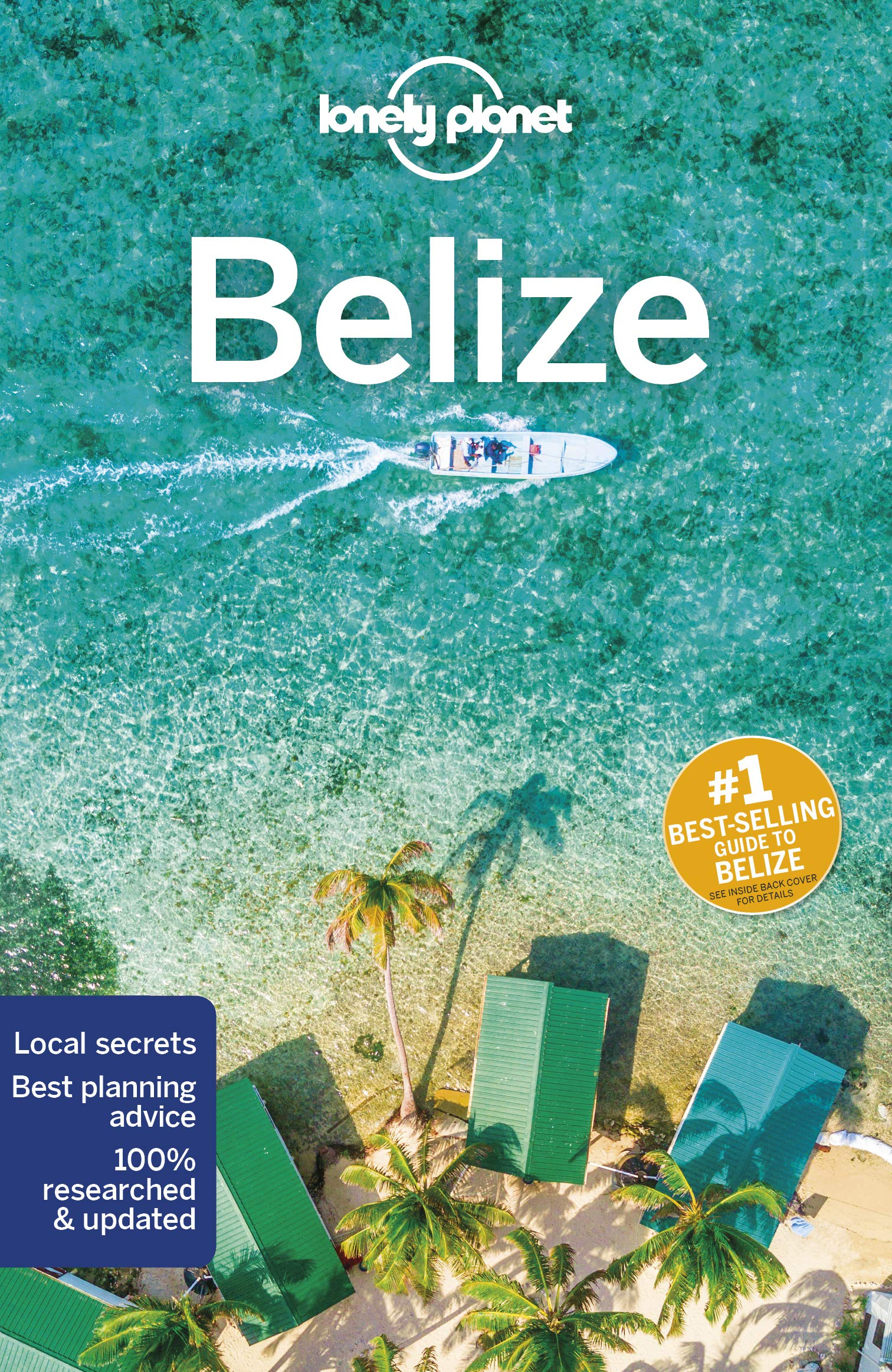 Lonely Planet Belize (Travel Guide) by Lonely Planet