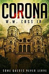 Corona Kindle Edition
