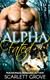 Alpha Fated: Called By The Alpha (Paranormal Wolf Shifter Romance Suspense)