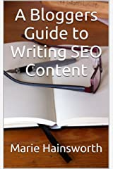 A Bloggers Guide to Writing SEO Content