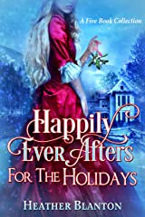 Happily Ever Afters for the Holidays: A 5-Book Collection Kindle Edition