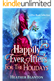 Happily Ever Afters for the Holidays: A 5-Book Collection