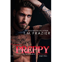 Preppy Part Two: The Life and Death of Samuel Clearwater (King Series Book 6) (English Edition)