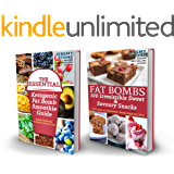 Low Carb: The Ultimate Ketogenic Fat Bombs Collection Includes - The Essential Ketogenic Smoothie Guide and 100 Irresistible Sweet & Savory Fat Bombs (English Edition)