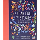 A Year Full of Stories: 52 classic stories from all around the world (World Full of..., 1)
