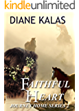 Faithful Heart (Journey Home Book 2)
