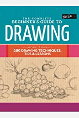 The Complete Beginner's Guide to Drawing (The Complete Book of ...) Kindle Edition