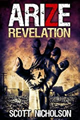 Revelation: A Post-Apocalyptic Zombie Thriller (Arize Book 2) Kindle Edition