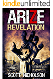 Revelation: A Post-Apocalyptic Zombie Thriller (Arize Book 2)