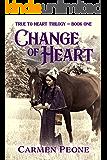 Change of Heart (True to Heart Trilogy)