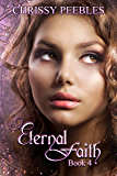 Eternal Faith - Book 4 (The Ruby Ring Saga)