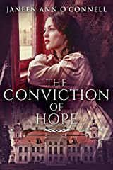 The Conviction Of Hope: The Prequel To No Room For Regret (Cullen - Bartlett Dynasty) Kindle Edition
