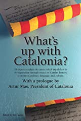 What's up with Catalonia? Kindle Edition