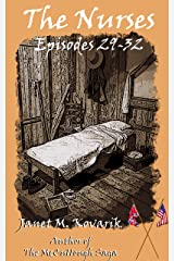 The Nurses: Episodes 29-32 Kindle Edition