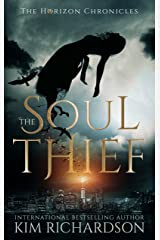 The Soul Thief (The Horizon Chronicles Book 1) Kindle Edition