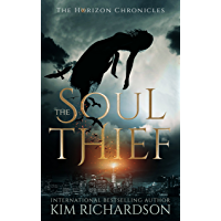 The Soul Thief (The Horizon Chronicles Book 1) (English Edition)