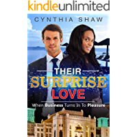 Their Surprise Love: When Business Turns In To Pleasure (A Surprise BWWM Love)