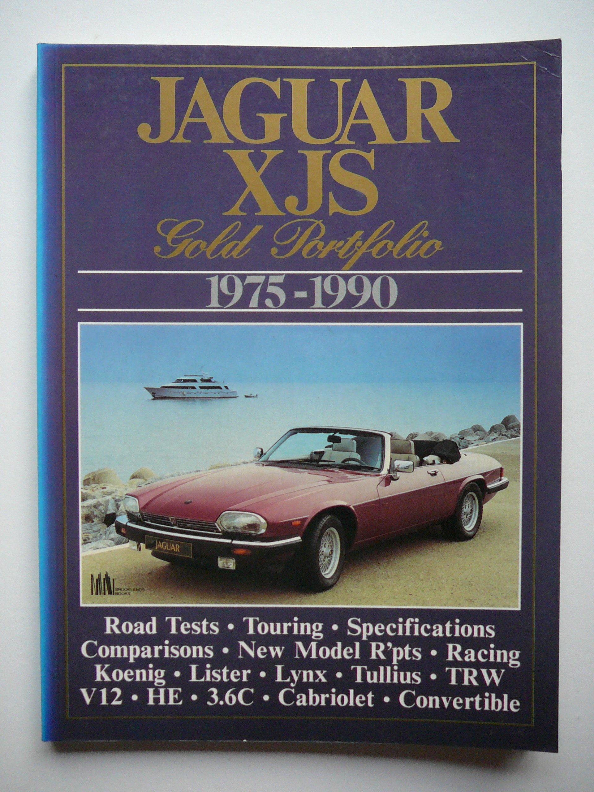 Jaguar XJS Gold Portfolio, 1975-90 (Brooklands Books Road Tests Series)