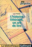 L'histoire littéraire, un art de lire